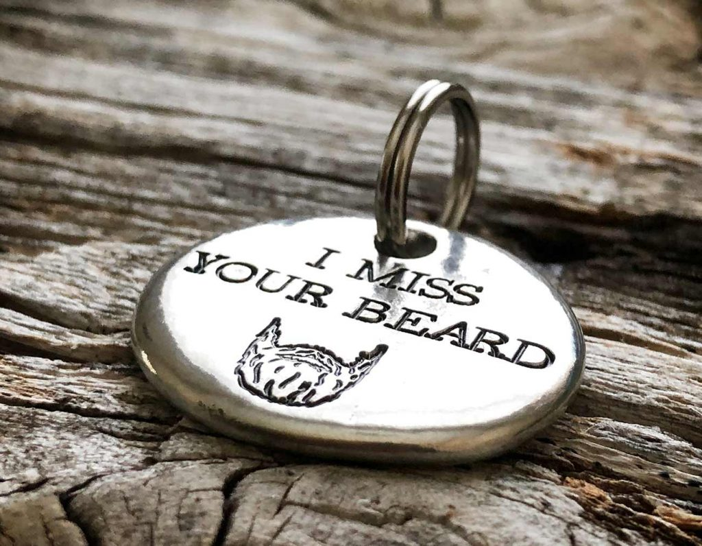 Keychain I Miss Your Beard